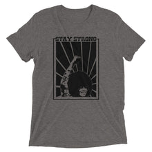 Load image into Gallery viewer, Stay Strong T-shirt, Limited Edition