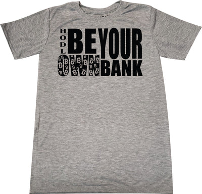 Be your own Bank Bitcoin t-shirt