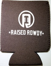 Load image into Gallery viewer, Rowdy Since Day One Koozie