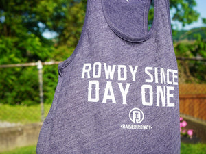 Rowdy Since Day One Intramural Tank (Legacy)