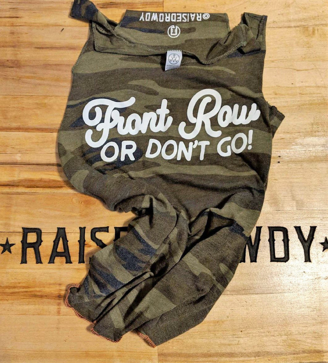 Front Row or Don't Go Slouch Racer Tank