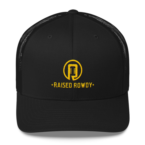 Raised Rowdy Trucker Cap