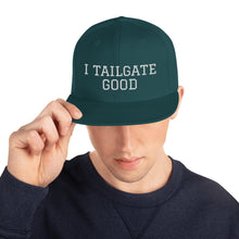 Load image into Gallery viewer, White Thread I TAILGATE GOOD Snapback Hat