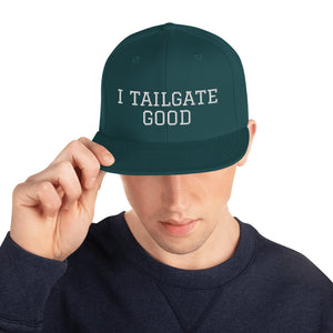 White Thread I TAILGATE GOOD Snapback Hat