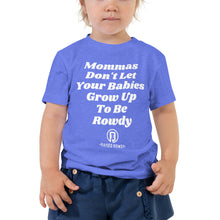 Load image into Gallery viewer, Mommas Rowdy Toddler Short Sleeve Tee
