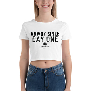Rowdy Since Day One Women's Crop Tee