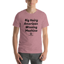 Load image into Gallery viewer, Big Hairy American Winning Machine Short-Sleeve Unisex T-Shirt