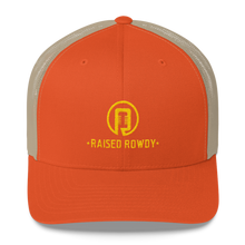 Load image into Gallery viewer, Raised Rowdy Trucker Cap