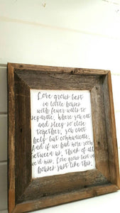 """LOVE GROWS BEST"" BARNWOOD SIGN"