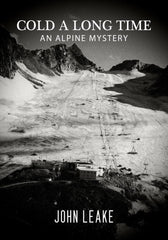 Cold a Long Time: An Alpine Mystery/ Eiskalter Tod