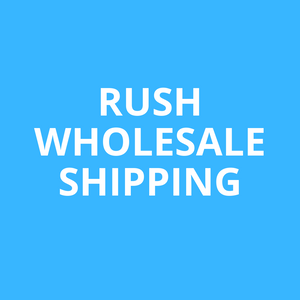Wholesale Rush Shipping