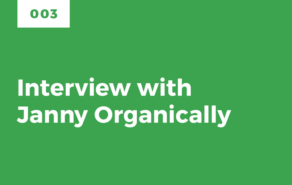 Episode 3: Interview with Janny Organically: Truth Seeker and Healthy Living Advocate