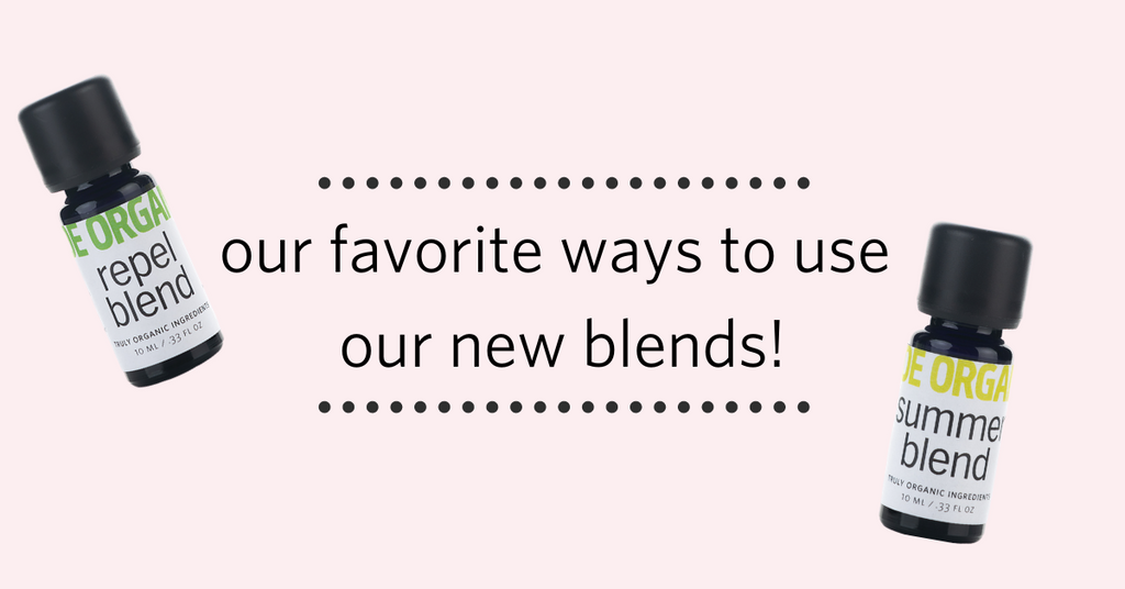 Our Favorite Ways to use our NEW Repel and Summer blends!