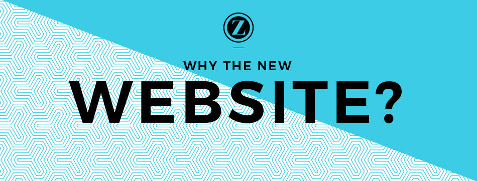 Why the New Website?