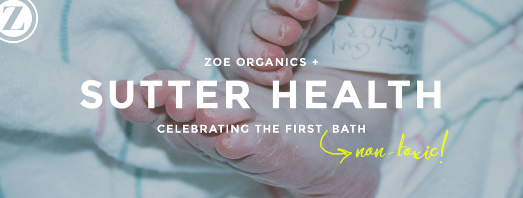 ZO + Sutter Health Hospitals: Celebrating the First (Non-toxic) Bath
