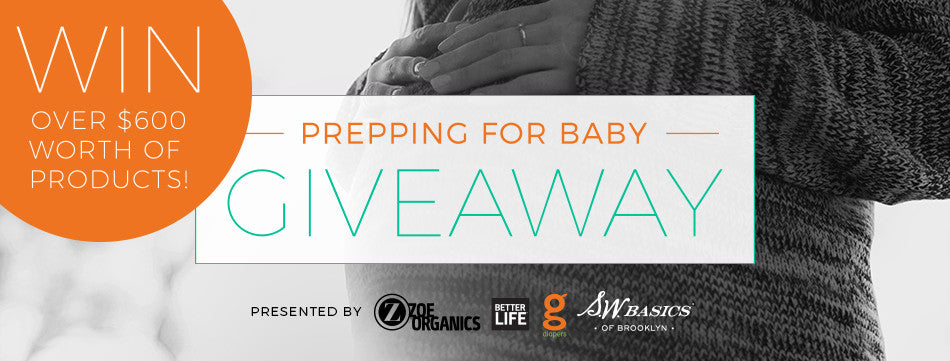 Prepping for Baby – GIVEAWAY!