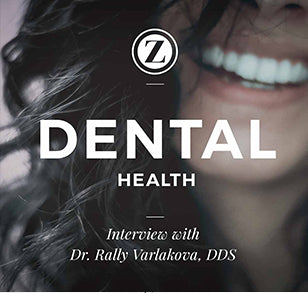 Dental Health: Interview with Dr. Rally Varlakova, DDS