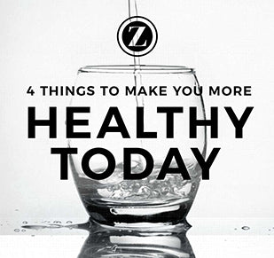 4 Things to Do NOW to Make You More Healthy TODAY!