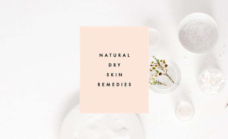 Clementine Daily: Natural Dry Skin Remedies
