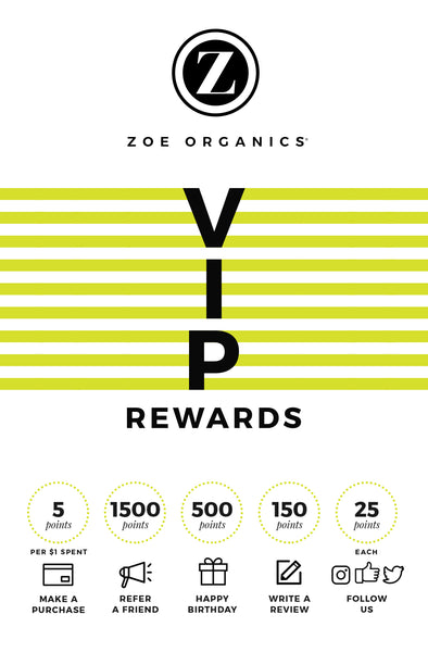 Zoe Organics VIP Rewards
