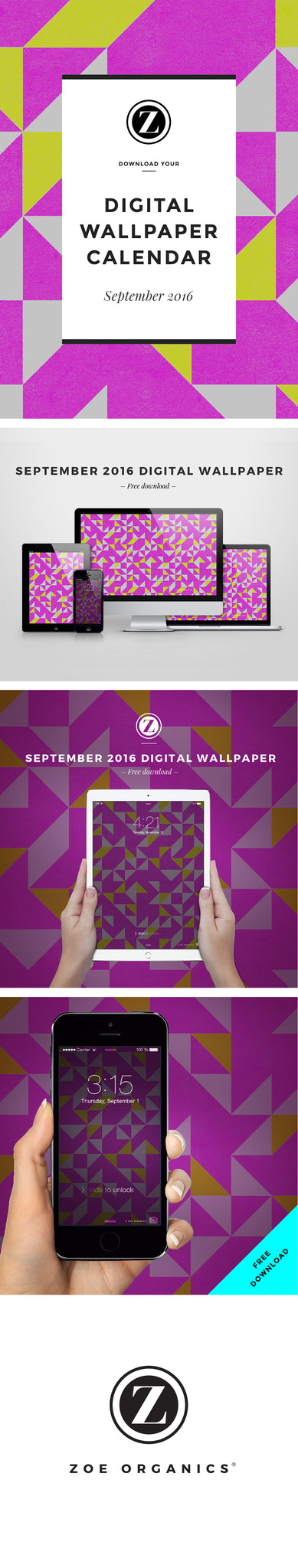 Zoe Organics Digital Wallpaper  |  Free Download  |  September 2016