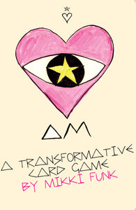 I AM - A TRANSFORMATIVE CARDGAME BY MIKKI FUNK