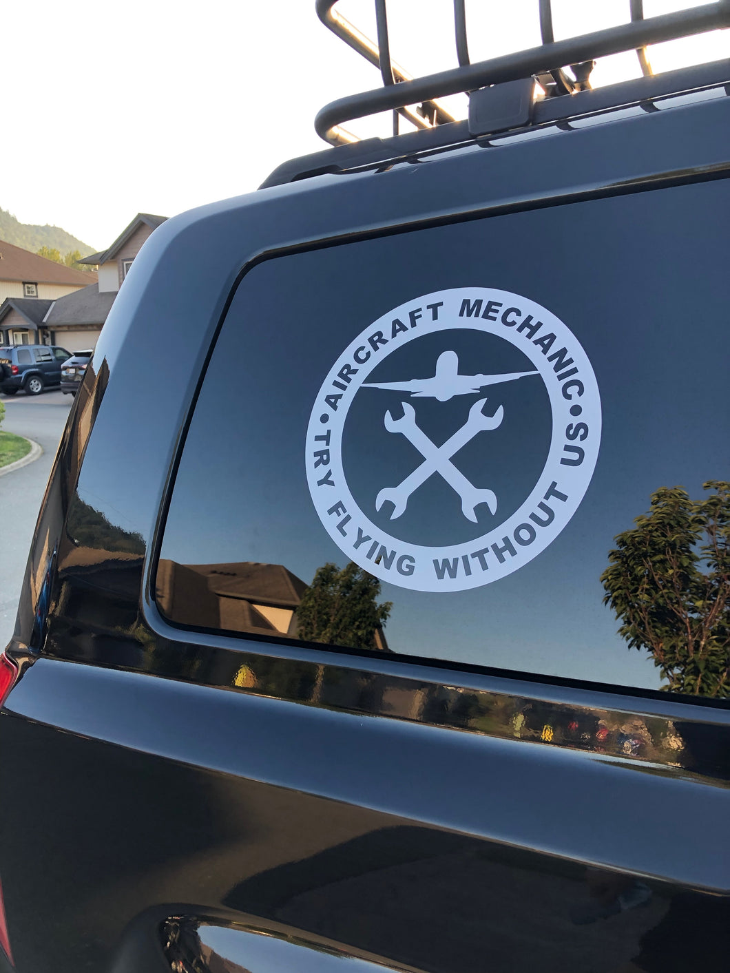 'Aircraft Mechanic Try Flying Without Us' Premium Vinyl Decal