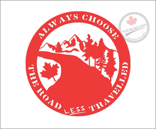 'Always Choose the Road Less Travelled' Premium Vinyl Decal