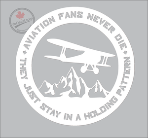 'Aviation Fans Never Die' Premium Vinyl Decal