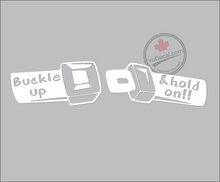 'Buckle Up & Hold On!!' Premium Vinyl Decal