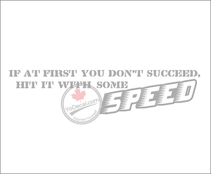 'Hit It With Some Speed' Premium Vinyl Decal