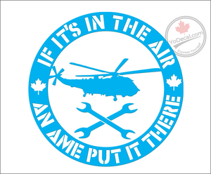 'If It's In The Air An AME Put It There -Helicopters' Premium Vinyl Decal
