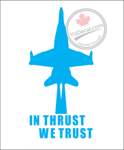 'In Thrust We Trust' Premium Vinyl Decal