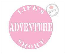 'Life's Short Adventure' Premium Vinyl Decal