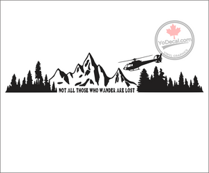 'Not All Those Who Wander - Helicopter' Premium Vinyl Decal / Sticker