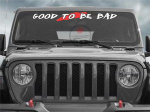 'Good To Be Bad 38 Banner' Premium Vinyl Decal