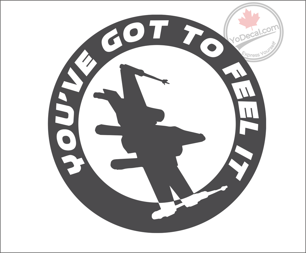'You've Got To Feel It X-Wing' Premium Vinyl Decal