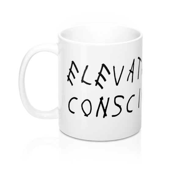 Land of Nostalgia Elevate Your Consciouness Ceramic Mug 11oz