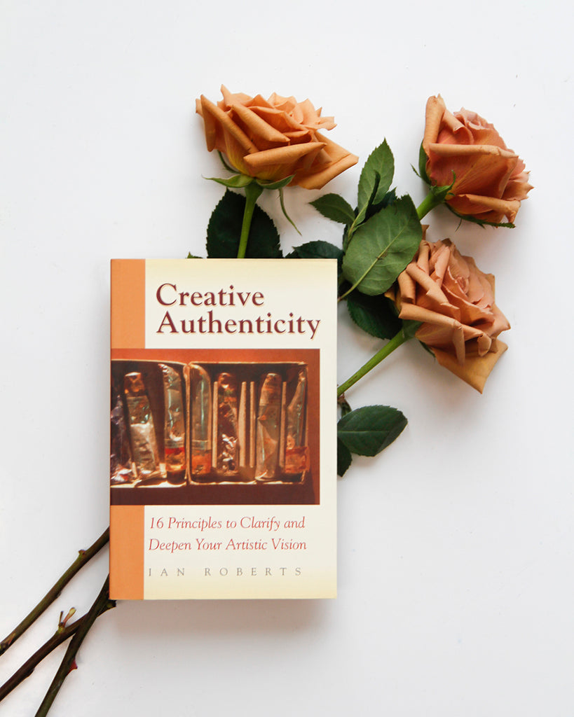 Creative Authenticity by Ian Roberts