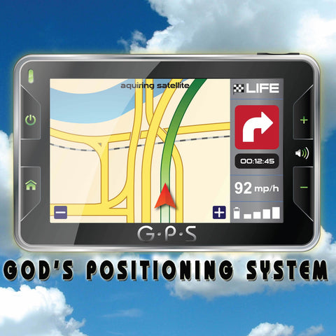 GPS - GOD'S POSITIONG SYSTEM CD SERIES (1/04/09 – 1/25/09)