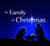 FAMILY OF CHRISTMAS SERIES (12/7/14-12/21/14)