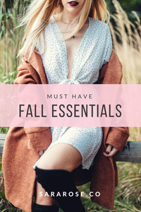 MUST HAVE | FALL ESSENTIALS