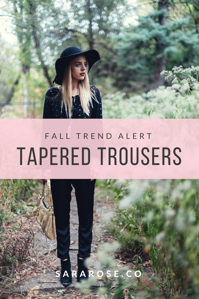 FALL TREND ALERT | TAPERED TROUSERS