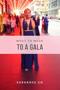 WHAT TO WEAR | TO A GALA