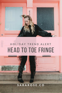 HOLIDAY TREND ALERT | HEAD TO TOE FRINGE