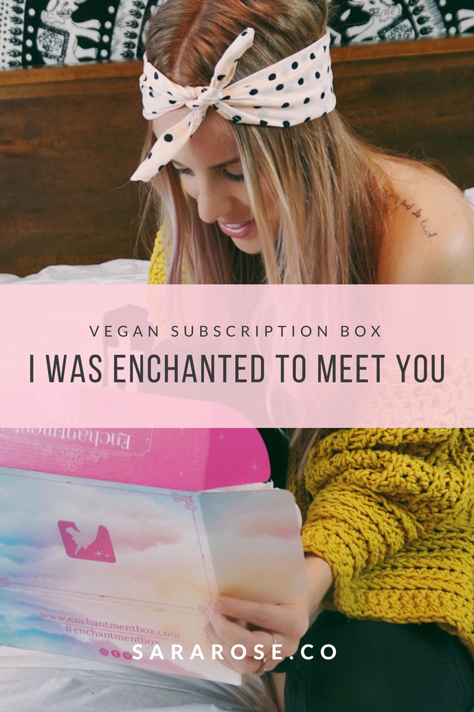 I WAS ENCHANTED TO MEET YOU | ENCHANTMENT BOX