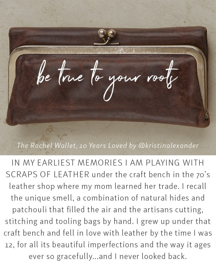 be true to your roots // the Rachel wallet 10 years loved