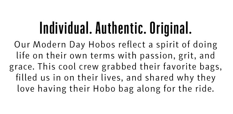 Modern Day Hobos - Individial. Authentic. Original.