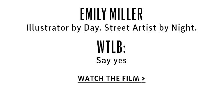 Meet Emily Miller and watch her film