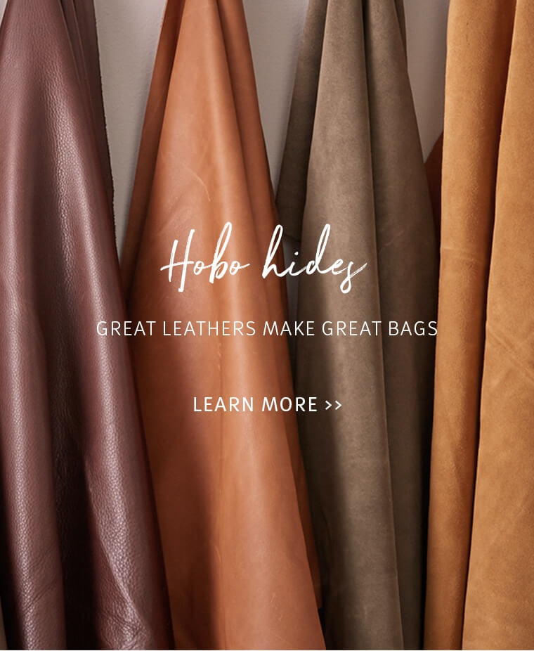 Hobo Hides // Learn more about our leathers >>